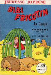Bibi Fricotin (3e Série - Jeunesse Joyeuse) (1) -29- Bibi Fricotin au Congo