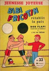 Bibi Fricotin (3e Série - Jeunesse Joyeuse) -33- Bibi Fricotin rétablit la paix
