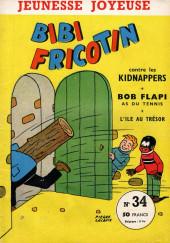 Bibi Fricotin (3e Série - Jeunesse Joyeuse) (1) -34- Bibi Fricotin contre les kidnappers