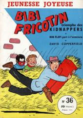 Bibi Fricotin (3e Série - Jeunesse Joyeuse) (1) -36- Bibi Fricotin triomphe des kidnappers
