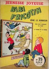 Bibi Fricotin (3e Série - Jeunesse Joyeuse) (1) -75- Bibi Fricotin sème le bonheur