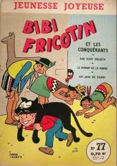 Bibi Fricotin (3e Série - Jeunesse Joyeuse) (1) -77- Bibi Fricotin et les conquérants