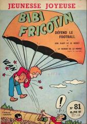 Bibi Fricotin (3e Série - Jeunesse Joyeuse) (1) -81- Bibi Fricotin défend le football