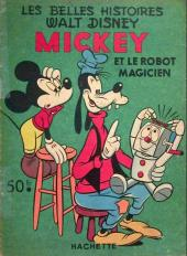 Les belles histoires Walt Disney (1re Série) -47- Mickey et le robot magicien