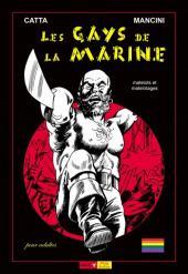 Les gays de la Marine - Matelots et matelotages - Tome 1