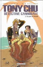 Tony Chu - Détective cannibale -2- Un goût de paradis