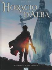 Horacio d'Alba -1- La République du point d'honneur