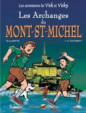 Vick et Vicky (Les aventures de) -5- Les Archanges du Mont St Michel 1