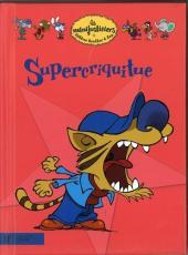 Les minijusticiers -4- Supercriquitue