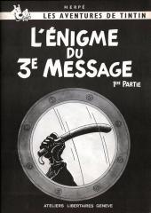 Tintin - Pastiches, parodies & pirates -14- L'Énigme du 3e Message - 1ère partie