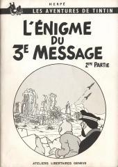 Tintin - Pastiches, parodies & pirates -15- L'Énigme du 3e Message - 2ème partie