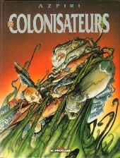 Les colonisateurs - Tome 1