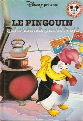 Mickey club du livre -181- Pingouin qui n'aimait pas le froid (le)