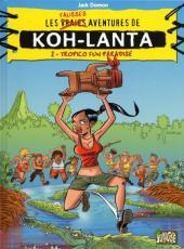 Koh-Lanta -2- Tropico fun paradise