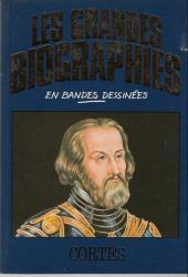 Les grandes biographies en bandes dessinées - Cortès