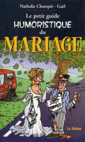 Illustré (Le petit ) (La Sirène / Soleil Productions / Elcy) - Le petit guide humoristique du mariage