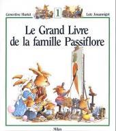 La famille Passiflore -INT1- Le grand livre de la famille Passiflore
