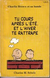 Charlie Brown et sa bande -3- Tu cours après l'été, et l'hiver te rattrape