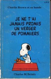 Charlie Brown et sa bande -7- Je ne t'ai jamais promis un verger de pommiers