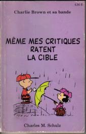 Charlie Brown et sa bande -8- Même mes critiques ratent la cible