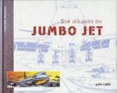 (DOC) Études et essais divers - Sur les ailes du Jumbo Jet