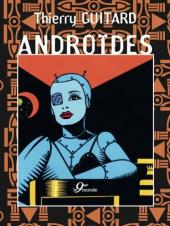 Androïdes (Guitard) - Androïdes