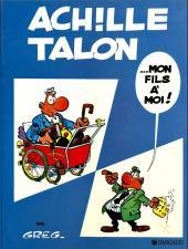 Achille Talon -4d90- Achille Talon... mon fils à moi !