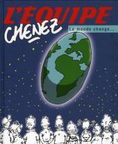 (AUT) Chenez -Equ3- Le monde change
