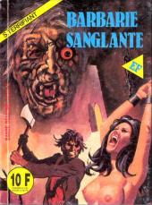 Super-Terrifiant (Elvifrance) -80- Barbare sanglante