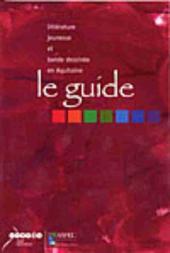 (DOC) Études et essais divers - Le guide - Littérature jeunesse et bande dessinée en Aquitaine