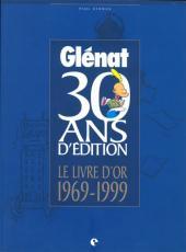 (DOC) Études et essais divers -9- Glénat - 30 ans d'édition - Le Livre d'or 1969-1999
