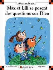 Ainsi va la vie (Bloch) -86- Max et lili se posent des questions sur dieu