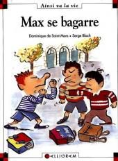 Ainsi va la vie (Bloch) -34- Max se bagarre
