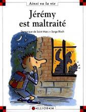 Ainsi va la vie (Bloch) -36- Jérémy est maltraité