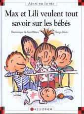 Ainsi va la vie (Bloch) -50- Max et lili veulent tout savoir sur les bébés