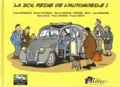 Vieux Tacots -1- La 2CV, reine de l'automobile !