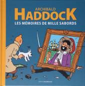 Tintin - Divers - Archibald Haddock - Les mémoires de mille sabords