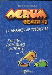 Agrum comix -3- Tu avances ou tubercules