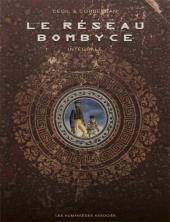 Le réseau Bombyce 03 Tomes Complet