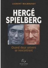 (AUT) Hergé -193- Hergé - Spielberg : Quand deux univers se rencontrent