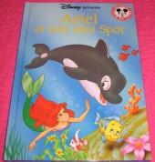 Mickey club du livre -21- Ariel et son ami Spot