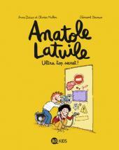 Anatole Latuile -5- Ultra top secret !