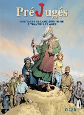 PréJugés - Histoires de l'antisémitisme à travers les âges