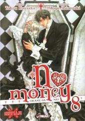 No Money -8- Tome 8