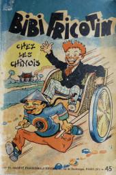 Bibi Fricotin (2e Série - SPE) (Après-Guerre) -11- Bibi Fricotin chez les Chinois