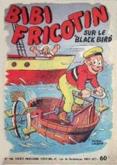 Bibi Fricotin (2e Série - SPE) (Après-Guerre) -16- Bibi Fricotin sur le