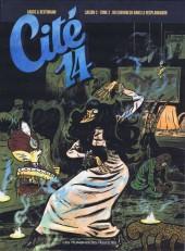 Cité 14 - Saison 2 -2- Du chavoulch dans le resplandador
