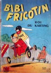 Bibi Fricotin (2e Série - SPE) (Après-Guerre) -58- Bibi Fricotin roi du karting