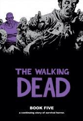 Walking Dead (The) (2003) -HC05- Book Five