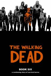 Walking Dead (The) (2003) -HC06- Book Six